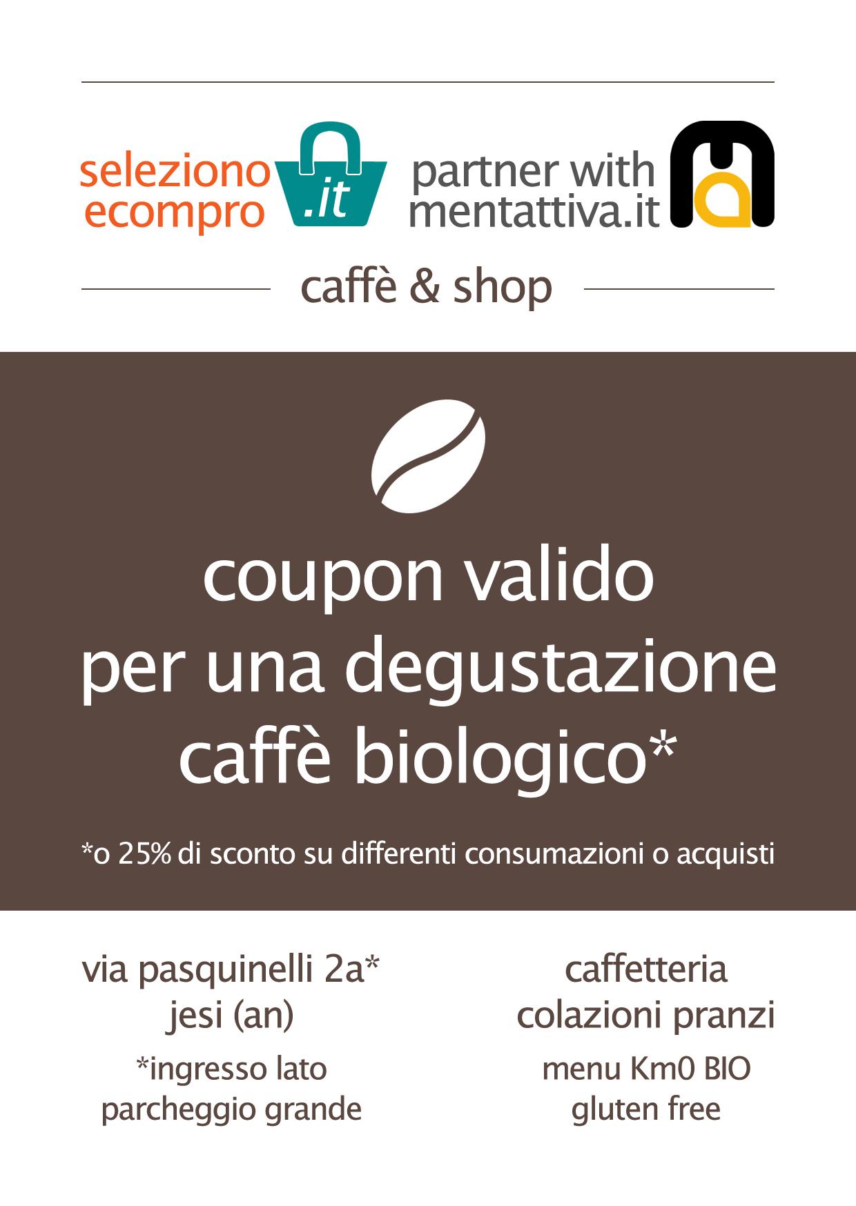 Coupon promo degustazione caffè biologico o sconto 25%